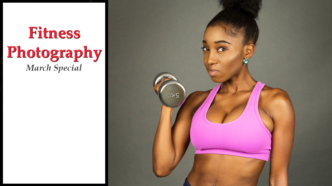 Fitness Photography: March Special